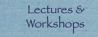 Lectures, Workshops, Schedule